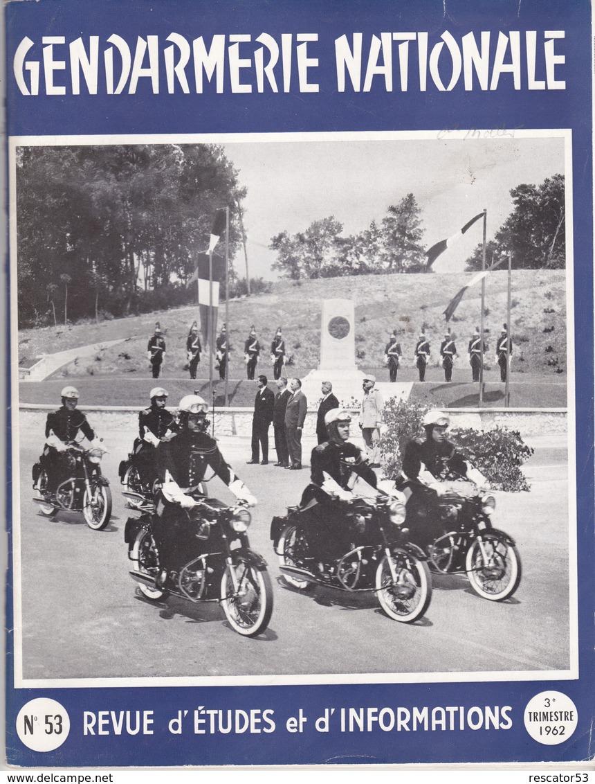 Très Rare Revue Gendarmerie Nationale N°53 3 ème Trimestre 1962avec Carte Des Gendarmeries Du Nord - Police & Gendarmerie