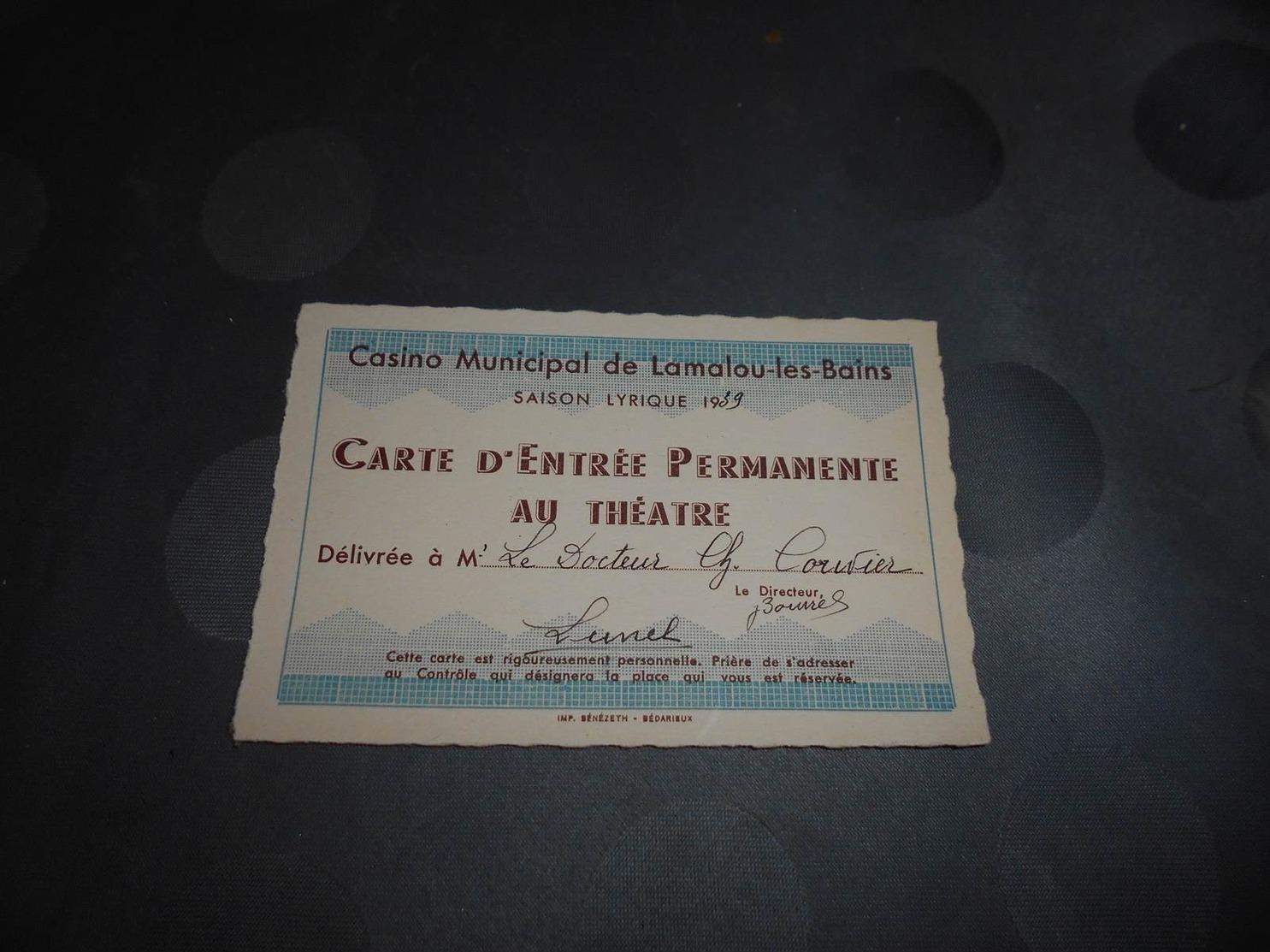 72 - Carte D'Entrée Permanente Au Théâtre Du Casino Municipal De Lamalou Les Bains, Saison 1939 - Documents Historiques