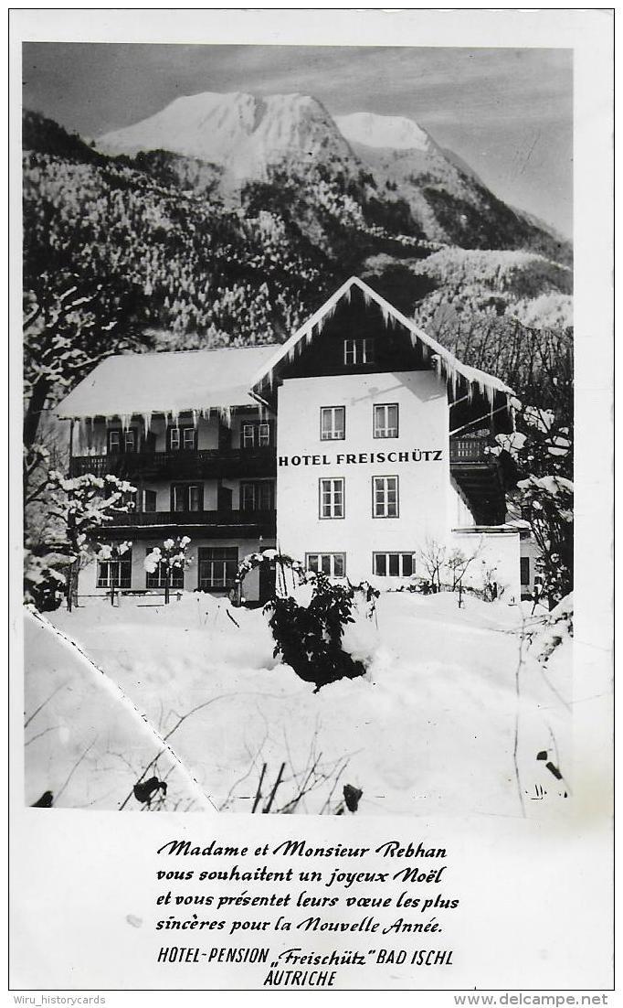 AK 0937  Bad Ischl - Hotel Freischütz / Foto Hofer Ca. Um 1950 - Bad Ischl