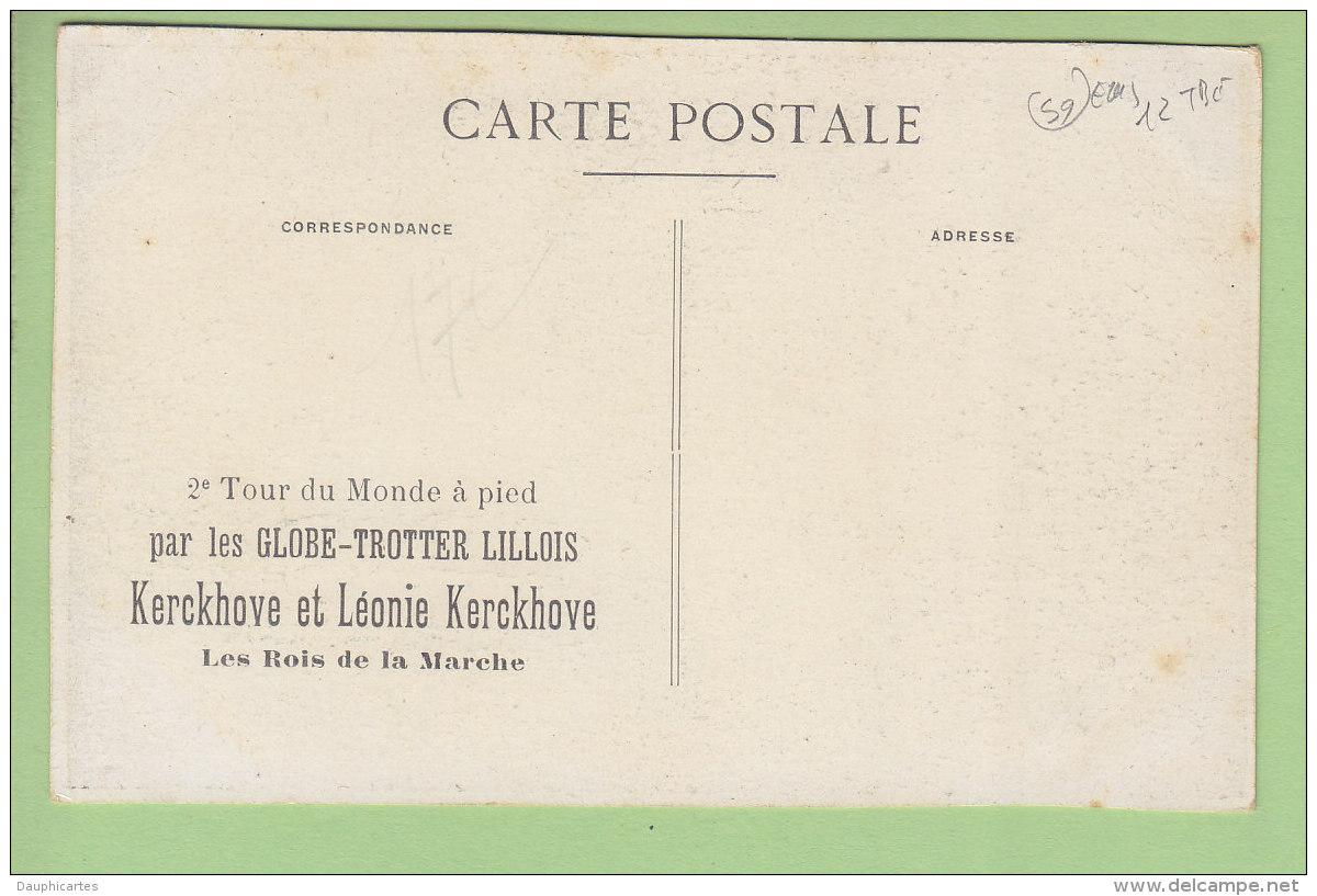 LILLE : Les Globe Trotter Lillois, Kerckhove Et Léonie Rois De La Marche. TBE. 2 Scans. Edition ? - Lille
