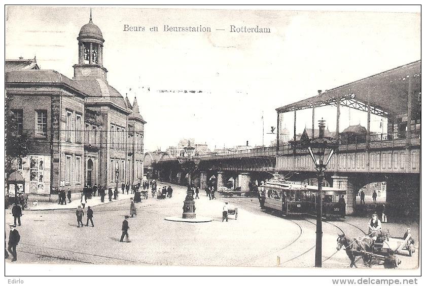 ***  Beurs En Beurrsstation ROTTERDAM -  Stamped TTB - Rotterdam