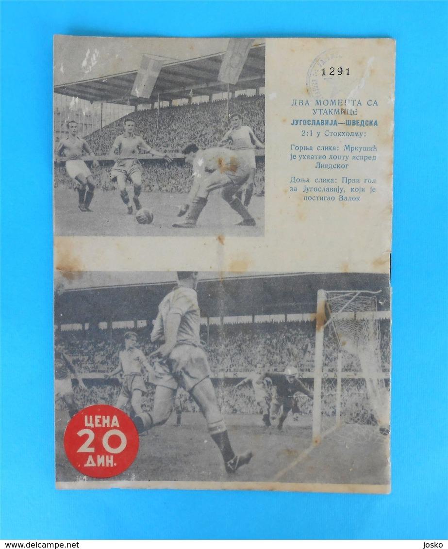 YUGOSLAVIA V SWEDEN - 1951. Football Match Programme Soccer Fussball Programm Programma Programa Program Jugoslawien - Match Tickets