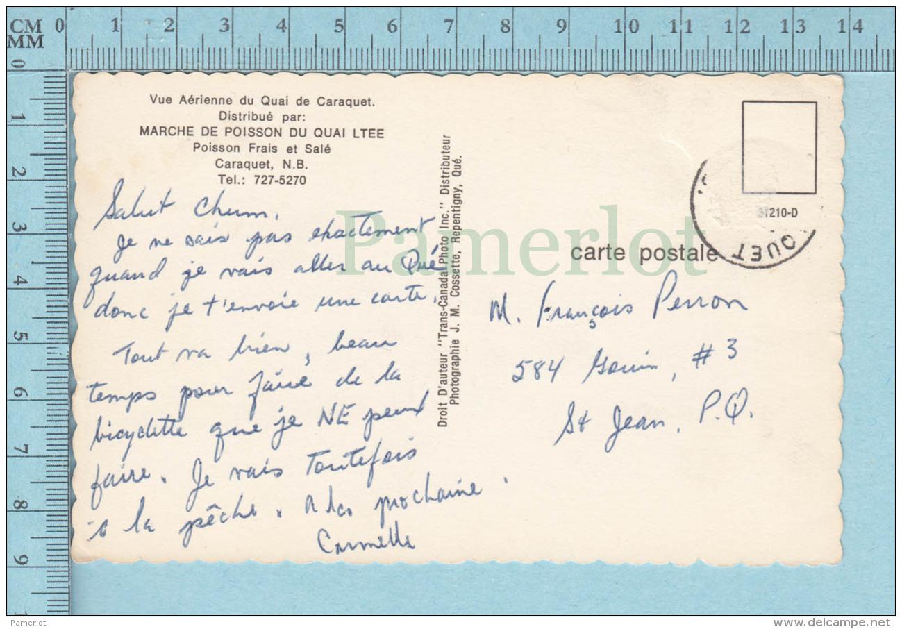 Caraquet N.B. Canada  - Vue Aerienne Du Quai, Marché De Poisson   -  CPM Post Card, Carte Postale - Nouveau-Brunswick