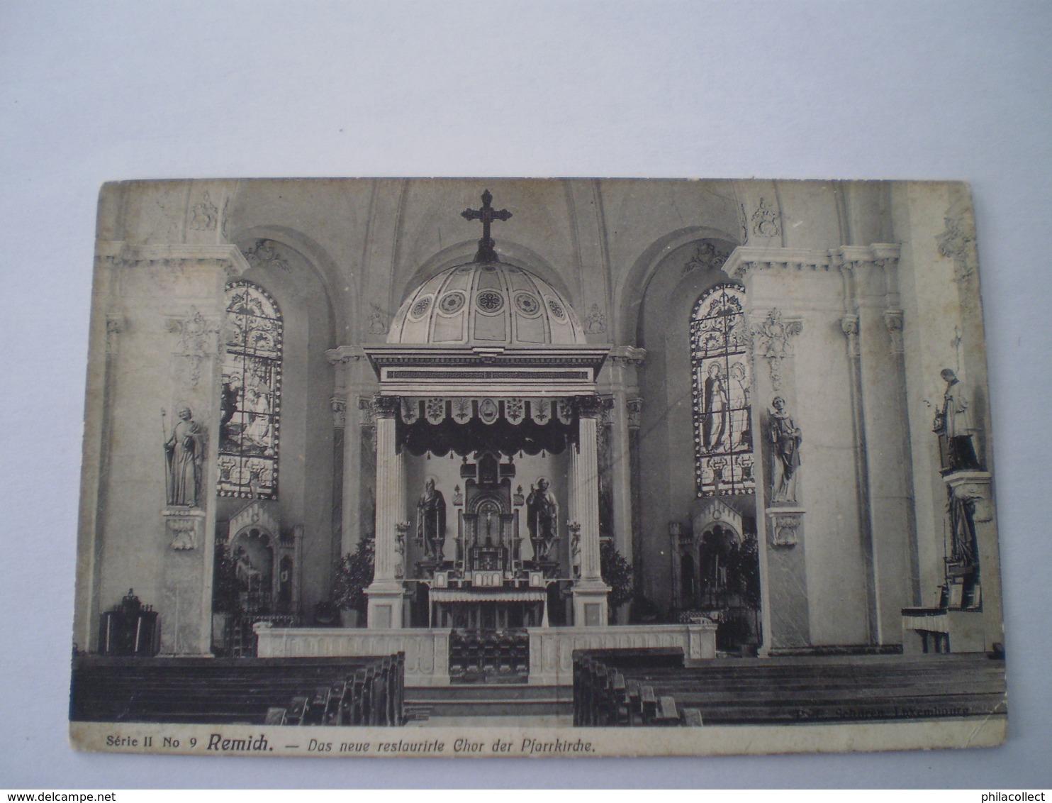 Remich (Moselle) Das Neue Restaurirte Chor Der Pfarrkirche - Interieur Eglise // Used 1907 RARE - Selten - Remich