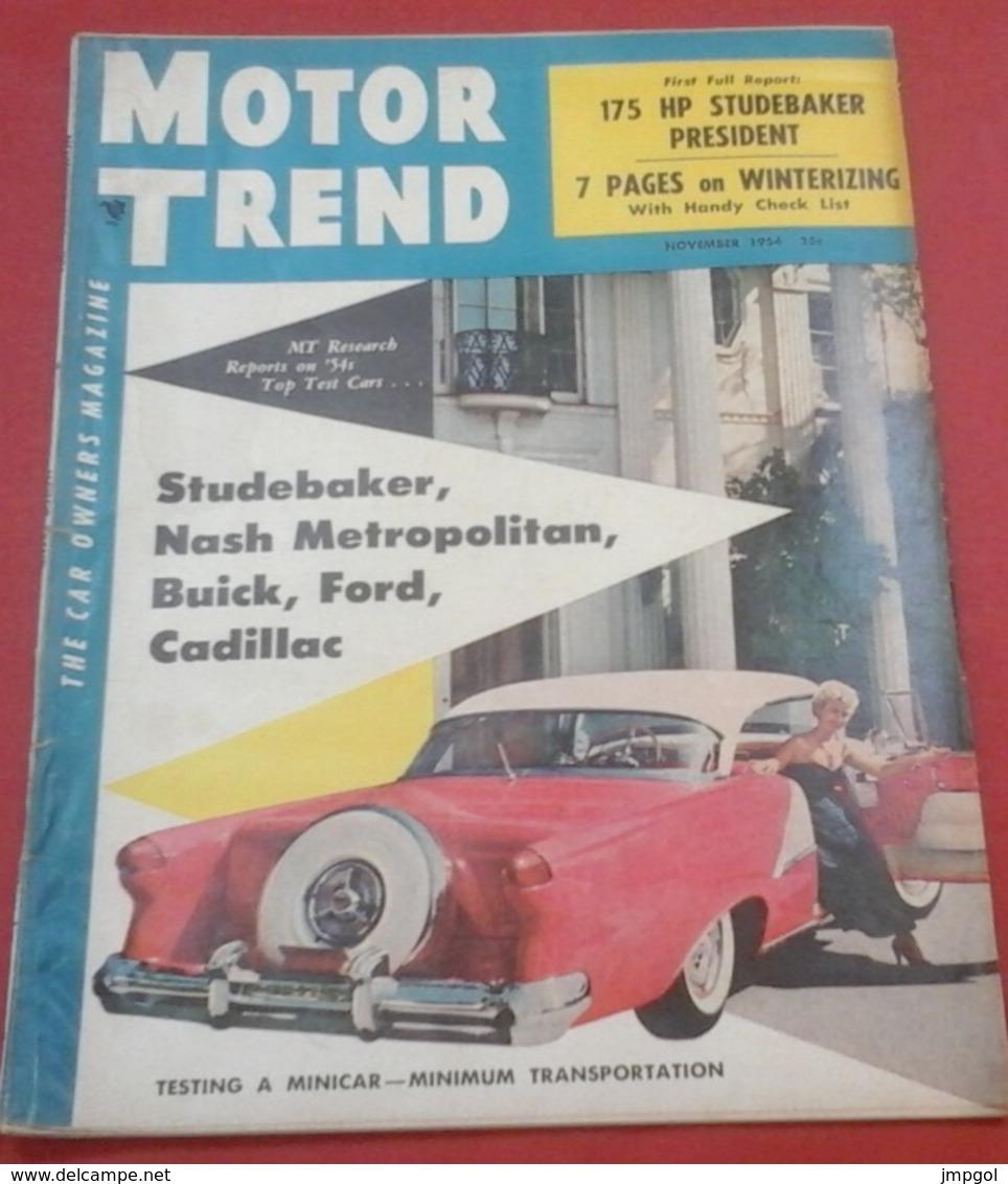 Rare Revue Vintage Automobile Américaine Motor Trend Novembre 1954 Studebaker,Buick,Cadillac,Mac Farland Phaeton 1921 - Boeken, Tijdschriften, Stripverhalen