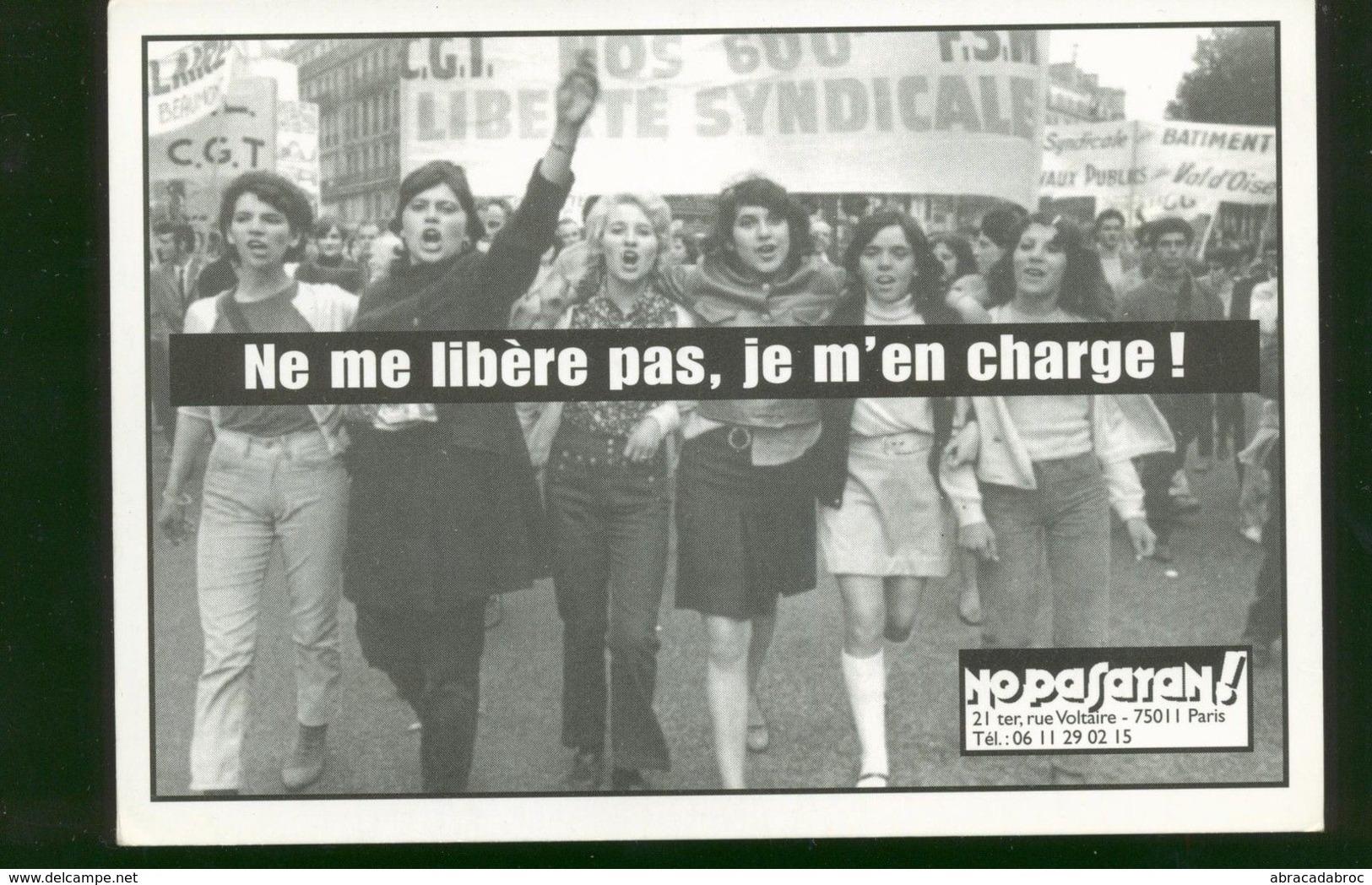 "Carte Postale Feminisme / No Pasaran "" Ne Me Libere Pas Je M'en Charge "" - Non Classés"