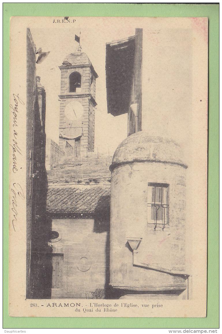 ARAMON : L'Horloge De L'Eglise, Vue Prise Du Quai Du Rhône. Dos Simple. 2 Scans. Edition J.B.E.N.P. - Aramon