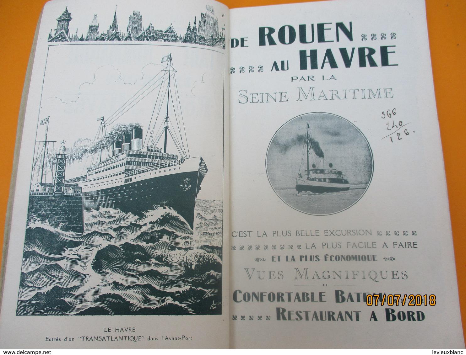 Guide Complet Du Voyage En Bateau De ROUEN Au HAVRE Par La Seine Maritime/Cie Rouennaise De Navigation/ 1931     PGC210 - Geographical Maps
