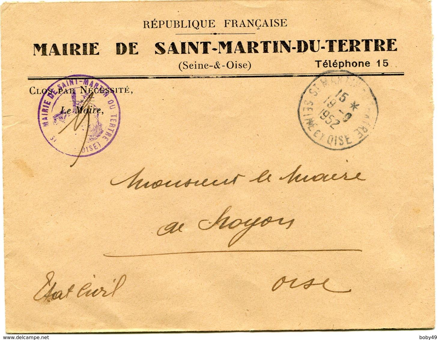 SEINE  Et OISE De SAINT MARTIN DU TERTRE    Env. à En Tête De La Mairie Avec Dateur A6  Du 19/09/1952 - Postmark Collection (Covers)