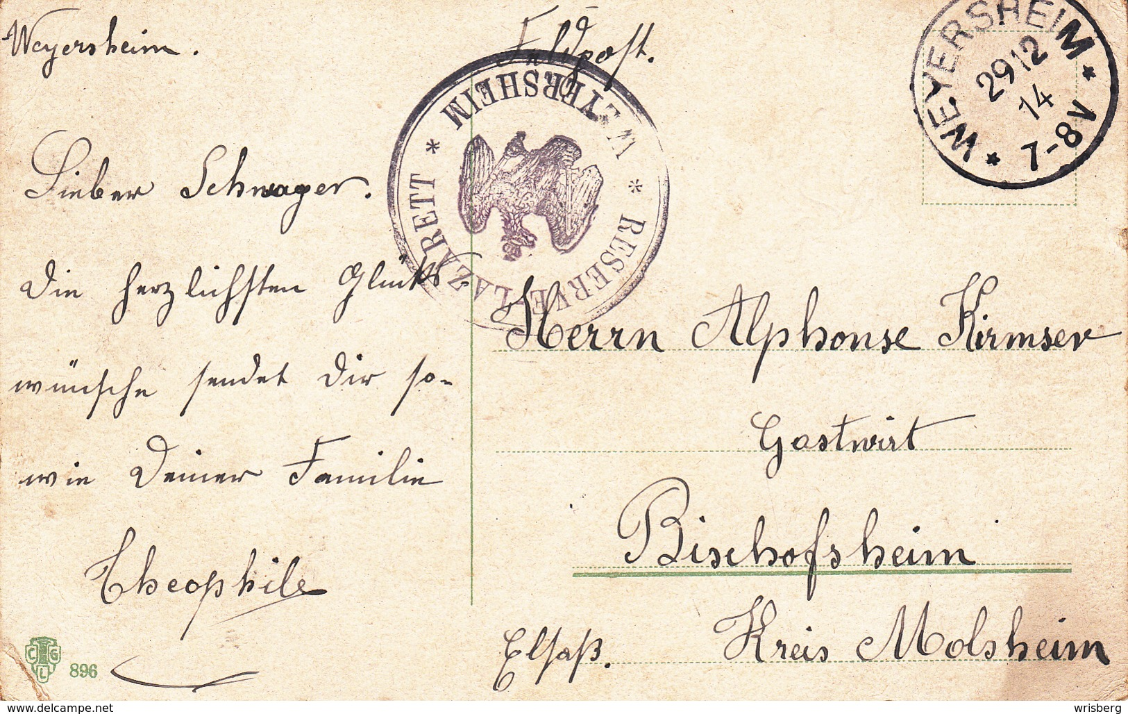 Feldpostkarte Avec Cachet RESERVE - LAZARETT * WEYERSHEIM * + TàD WEYERSHEIM DU 29.12.14 Adressée à Bischoffsheim - Alsace Lorraine