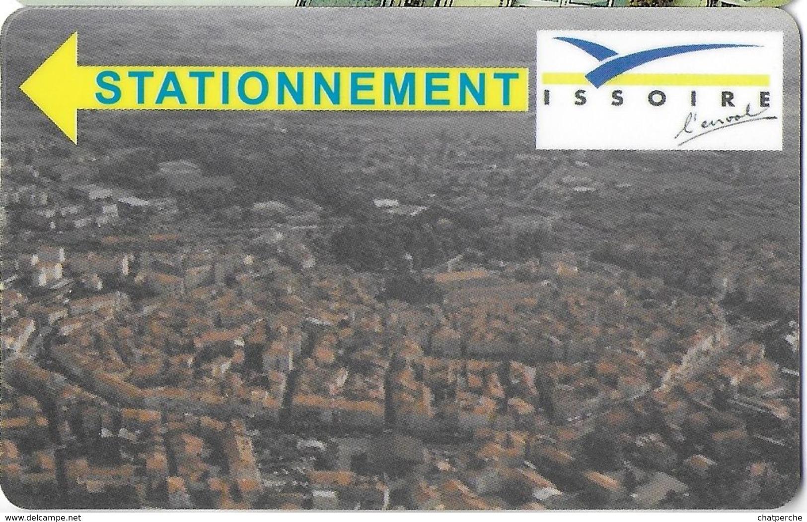 CARTE DE STATIONNEMENT  BANDE MAGNÉTIQUE VILLE DE ISSOIRE 63 PUY DE DOME - Francia