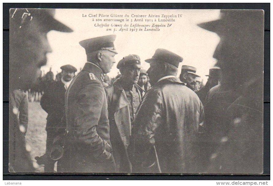 54-Lunéville, Zeppelin, Le Chef Pilote Glûntz à Son Atterissage Le 3 Avril 1913 - Luneville