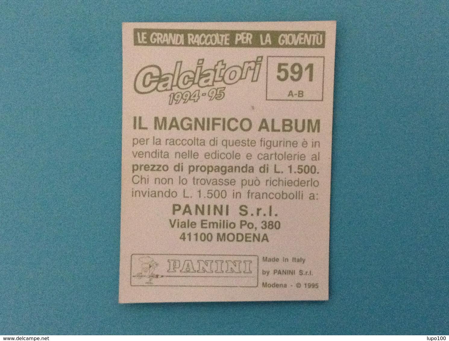 FIGURINA CALCIATORI PANINI 1994 1995 N. 591 SCUDETTO JUVE STABIA LODIGIANI - NUOVA - Panini