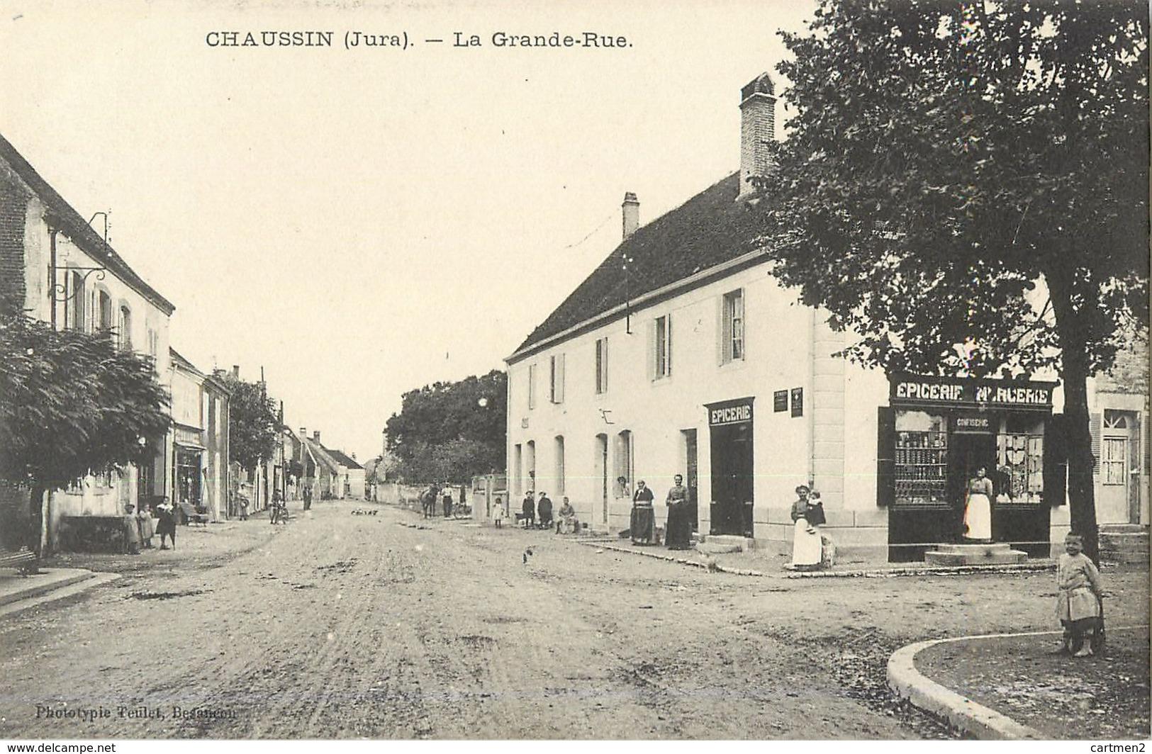 CHAUSSIN  LA GRANDE-RUE 39 - Frankrijk