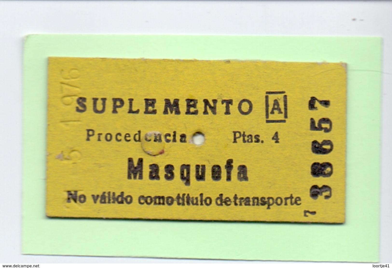 Ticket Treinkaartje Biljet Spoorwegen - Chemins De Fer - Billete - Suplemento - Masquefa - Chemins De Fer