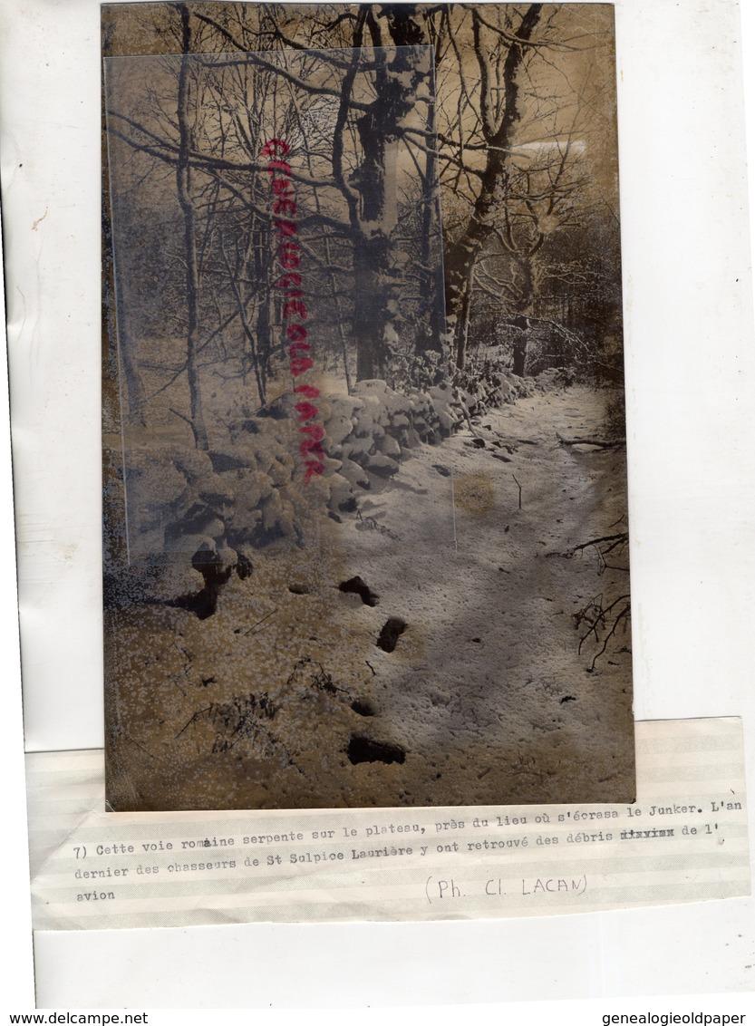 87-ST SULPICE LAURIERE-VOIE ROMAINE OU S' ECRASA LE JUNKER-CHASSEURS ONT RETROUVE AVION-GUERRE 39-45-LACAN LIMOGES - War, Military