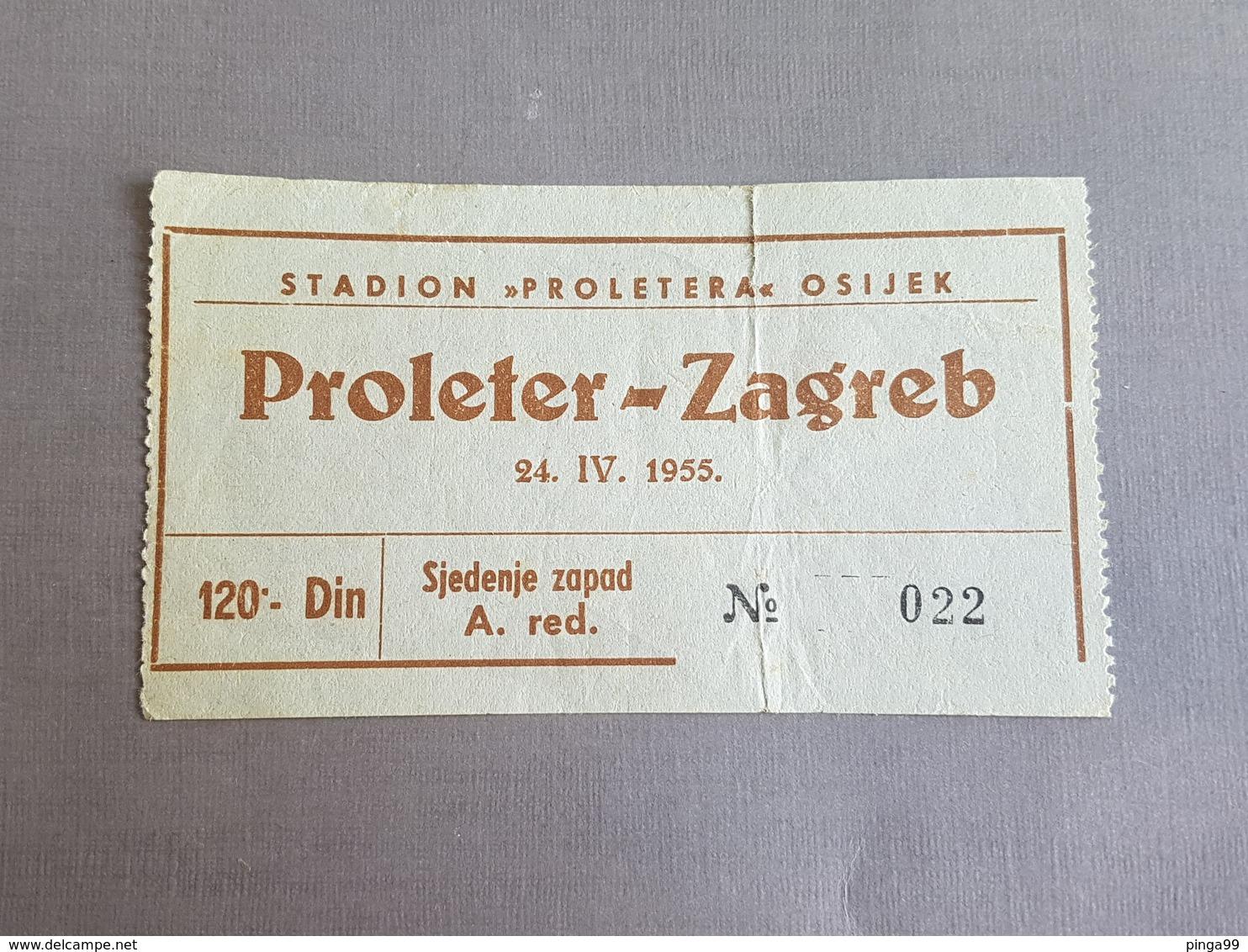 Football PROLETER OSIJEK Vs ZAGREB   Ticket 24.04.1955. - Match Tickets