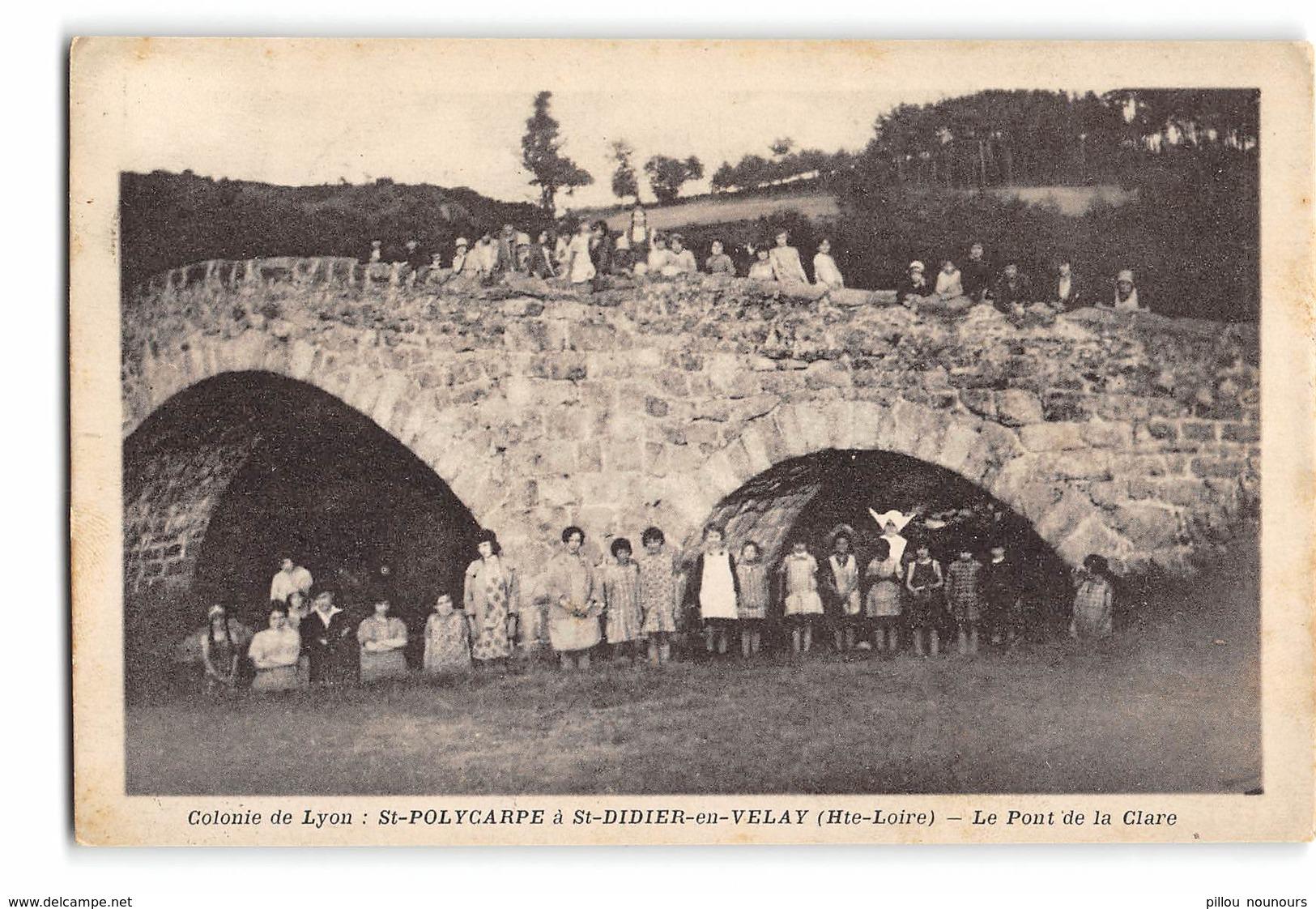 CPA _ Saint Didier En Velay _ Le Pont De La Clare _ Etat Superbe - Saint Didier En Velay
