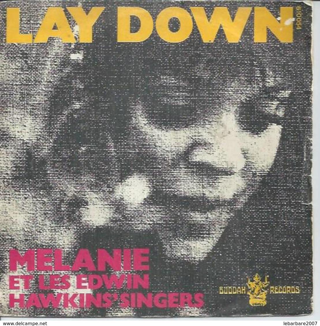 "45 Tours SP - MELANIE  - BUDDAH 610054  "" LAY DOWN "" + 1 - Vinyl Records"
