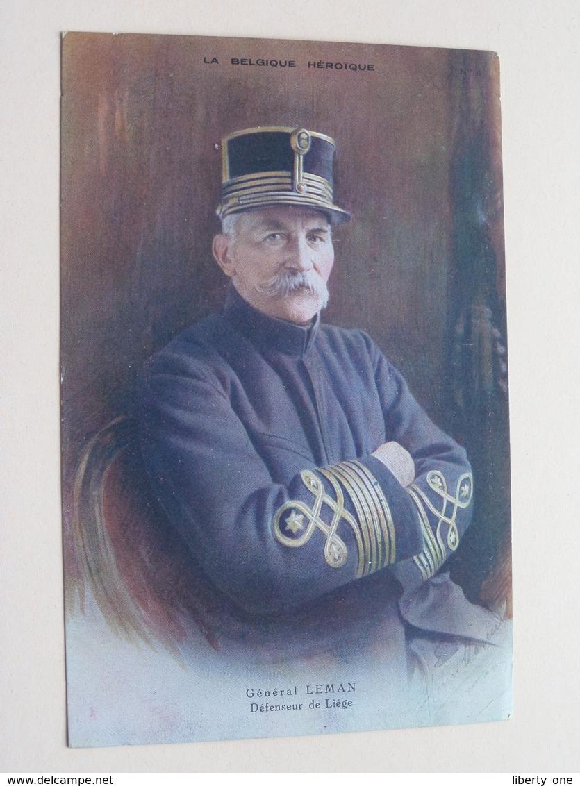 Général LEMAN Défenseur De Liège ( La Belgique Heroïque ) Anno 19?? ( See Photo ) ! - Hommes Politiques & Militaires