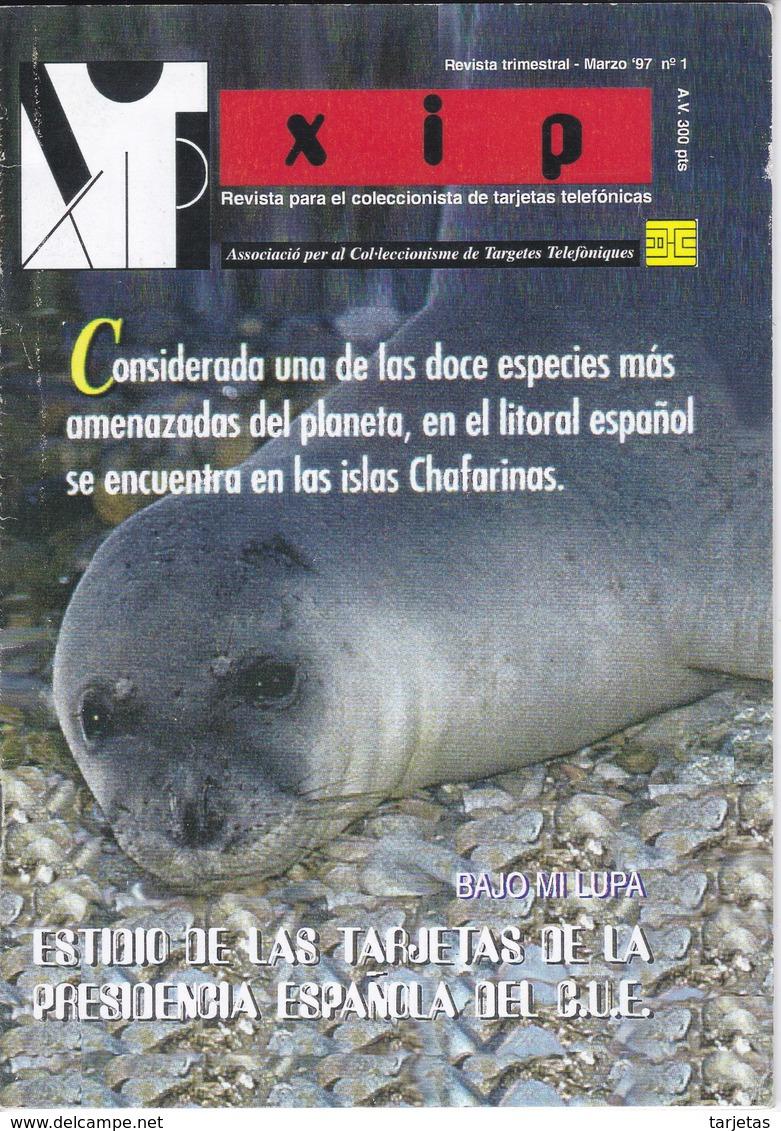 Nº1 REVISTA XIP INTERNACIONAL DE MARZO DEL 1997 DE TARJETAS TELEFÓNICAS (MUY RARA) 150 EJEMPLARES - Tarjetas Telefónicas