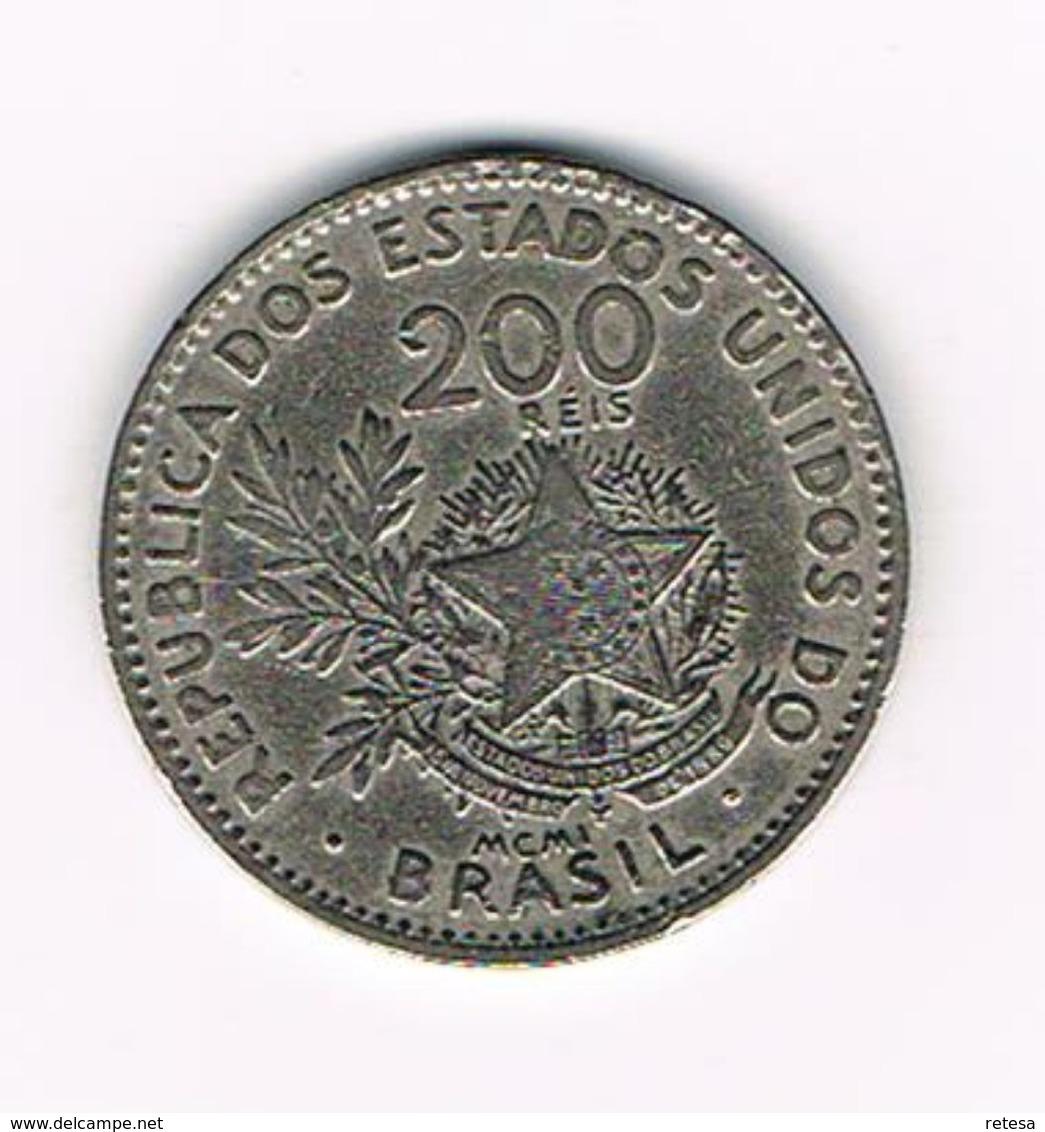 -&   BRAZILIE  200  REIS MCMI ( 1901 ) - Brésil