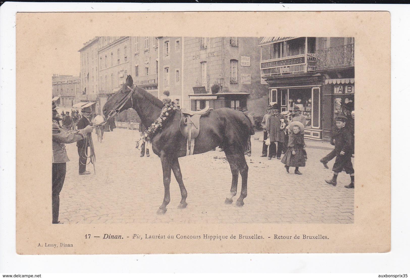 DINAN - HIPPISME - PIC, LAUREAT AU CONCOURS HIPPIQUE DE BRUXELLES - RETOUR DE BRUXELLES - 22 - Dinan