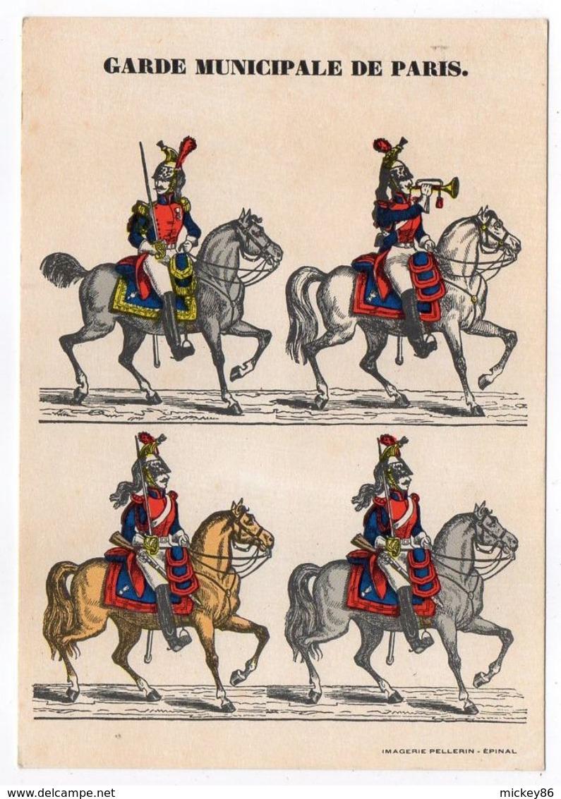 Histoire-d'après Imagerie PELLERIN-Epinal --Série Collection D'uniformes-Garde Municipale De PARIS - Histoire