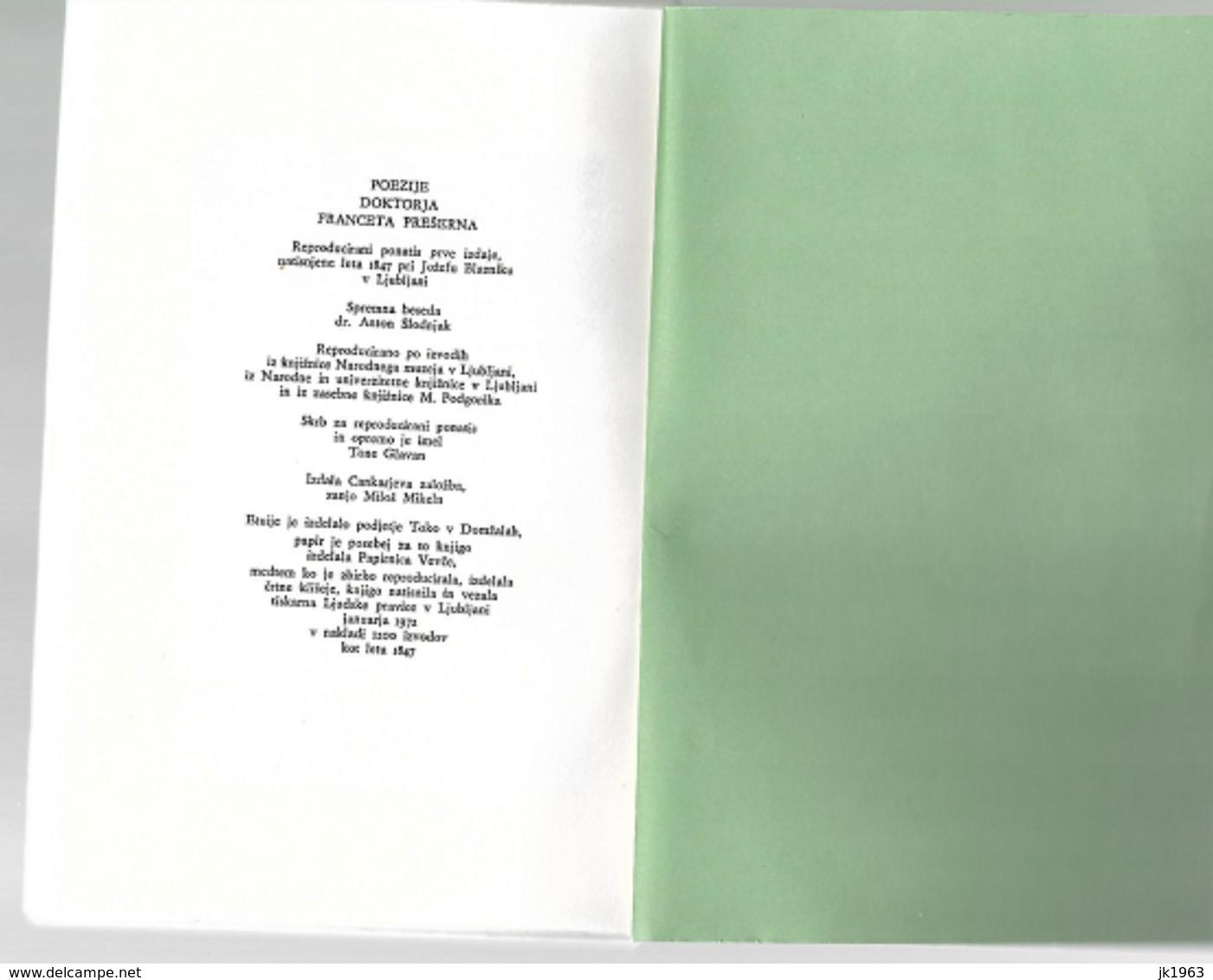 SLOVENIA, POEZIJE DOKTORJA  FRANCETA PREŠERNA,1972, REPRODUCIRANI PONATIS PRVE IZDAJE - Poetry