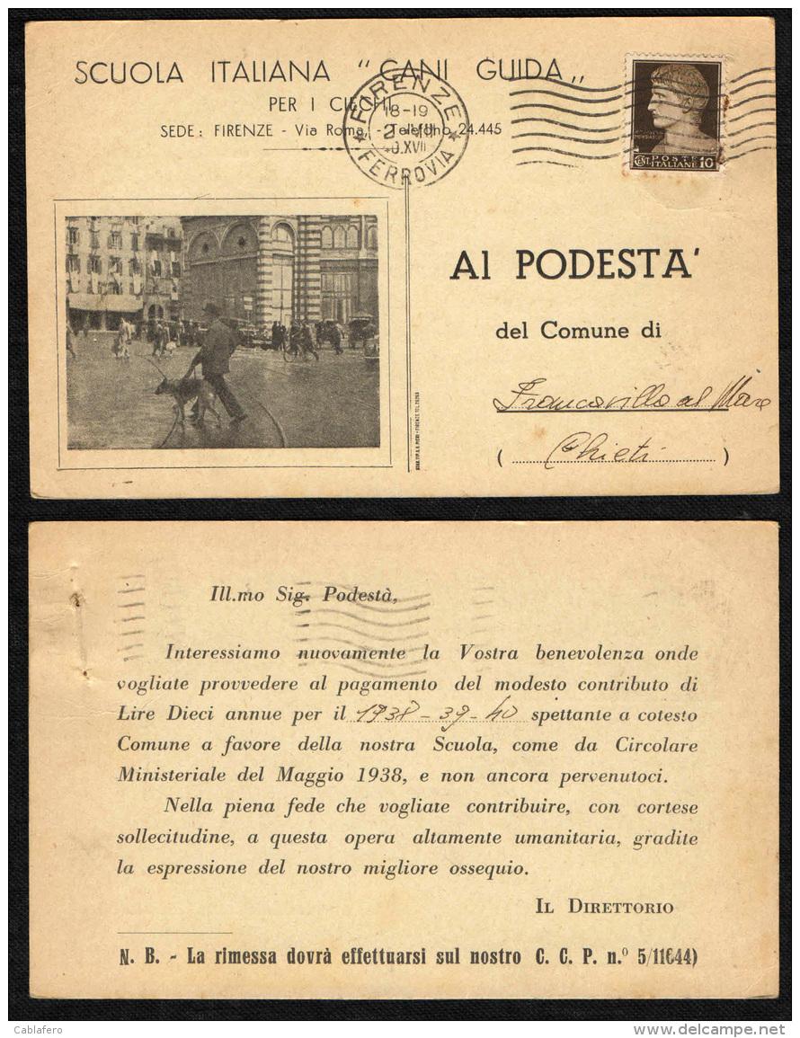 """ITALIA REGNO - 2.8.40 - DA FIRENZE VERSO FRANCAVILLA AL MARE (CHIETI) - SCUOLA ITALIANA """"CANI GUIDA"""" - 1900-44 Vittorio Emanuele III"""