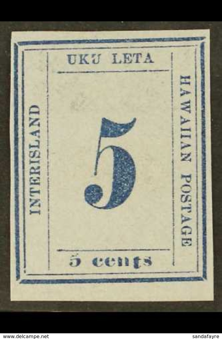 1865 5c Deep Blue / Blue SPERATI FORGERY Without Cancellation, With 4 Margins. Very Scarce. For More Images, Please Visi - Hawaii