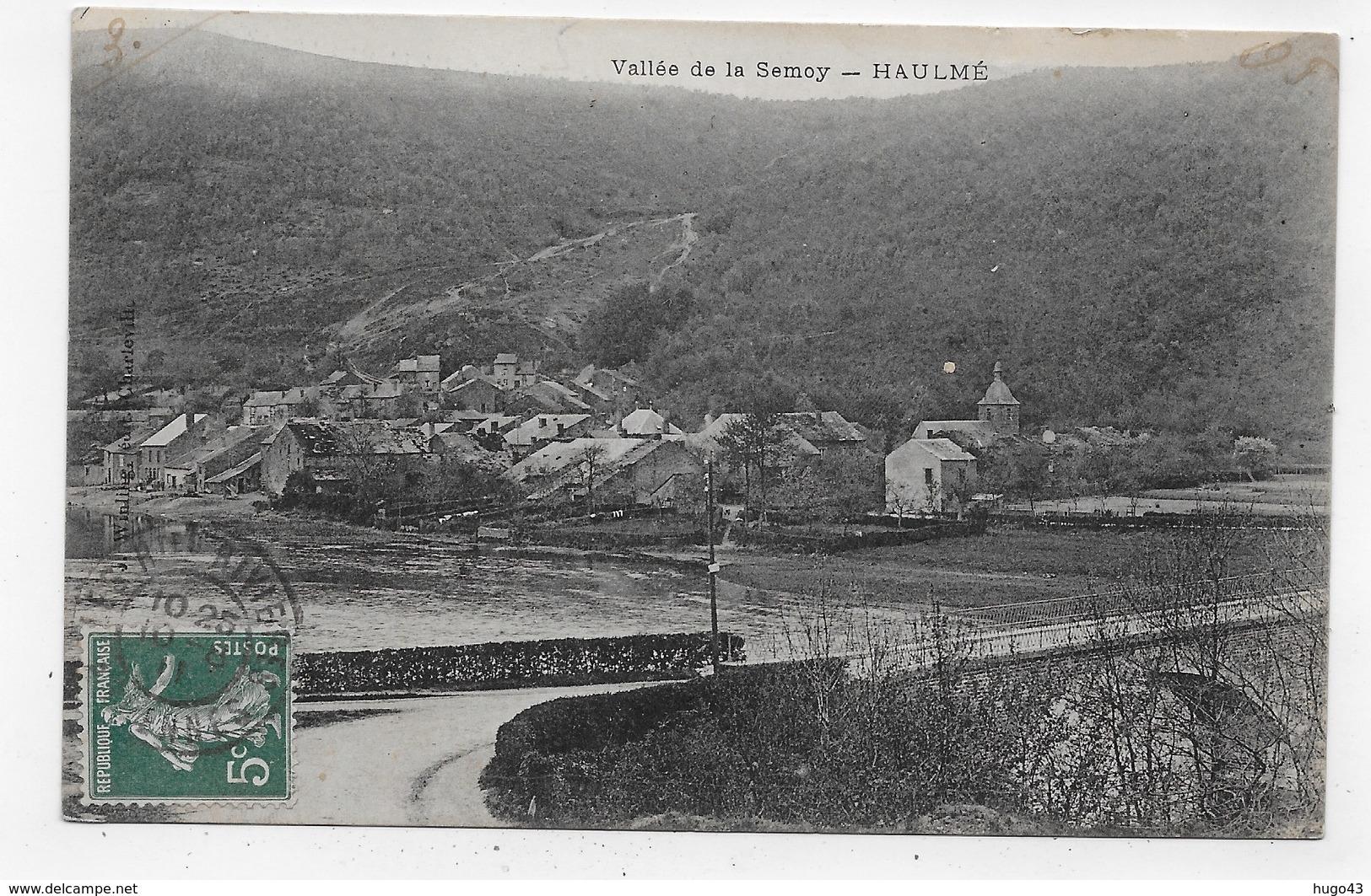 HAULME EN 1911 - VALLEE DE LA SEMOY - CPA VOYAGEE - France