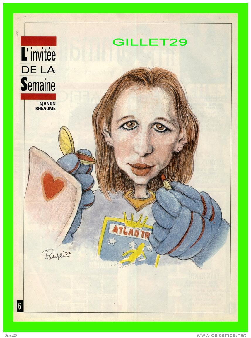 MAGAZINE 7 JOURS - CARICATURE DE SERGE CHAPLEAU, 1992 - MANON RHÉAUME, GARDIENNE DE BUT HOCKEY - - Newspapers
