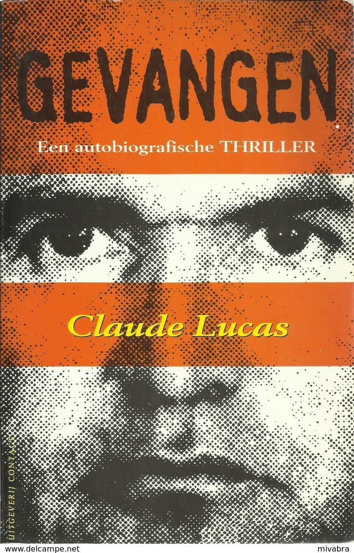 GEVANGEN - CLAUDE LUCAS - Uitg; ATLAS CONTACT 1997 - Horror En Thrillers