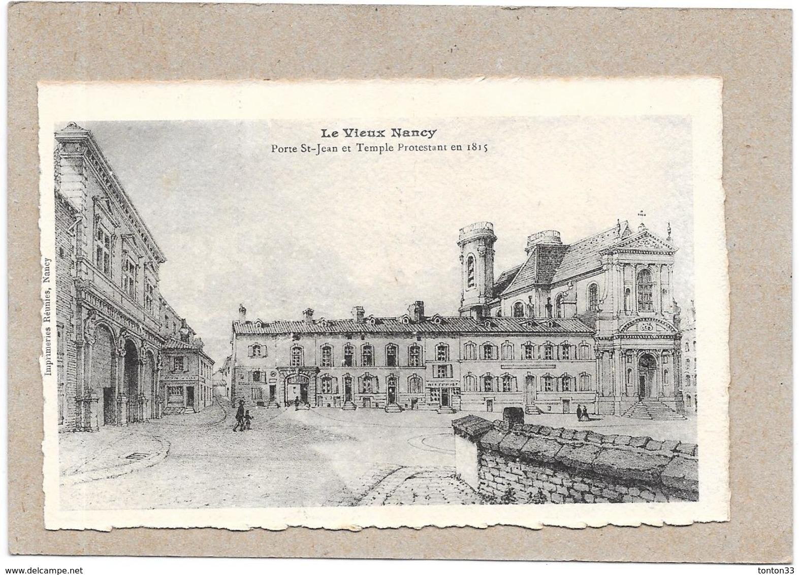 DEPT 54 - LE VIEUX NANCY -  Porte Saint Jean Et Temple Protestant  En 1815 - ROUIL** - - Nancy