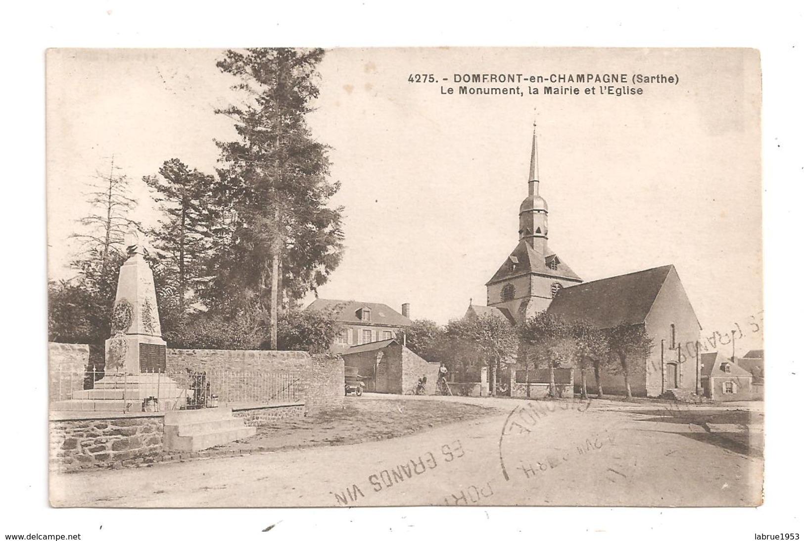 Domfront-en-Champagne-Le Monument,la Mairie Et L'Eglise -(C.5942) - Frankrijk
