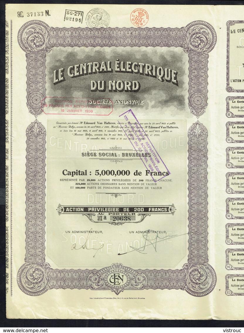 LE CENTRAL ELECTRIQUE DU NORD - Action Privilègiée De 200 Frs - Année 1923 - Tirage : 25.000 - 2 Scans. - Electricité & Gaz