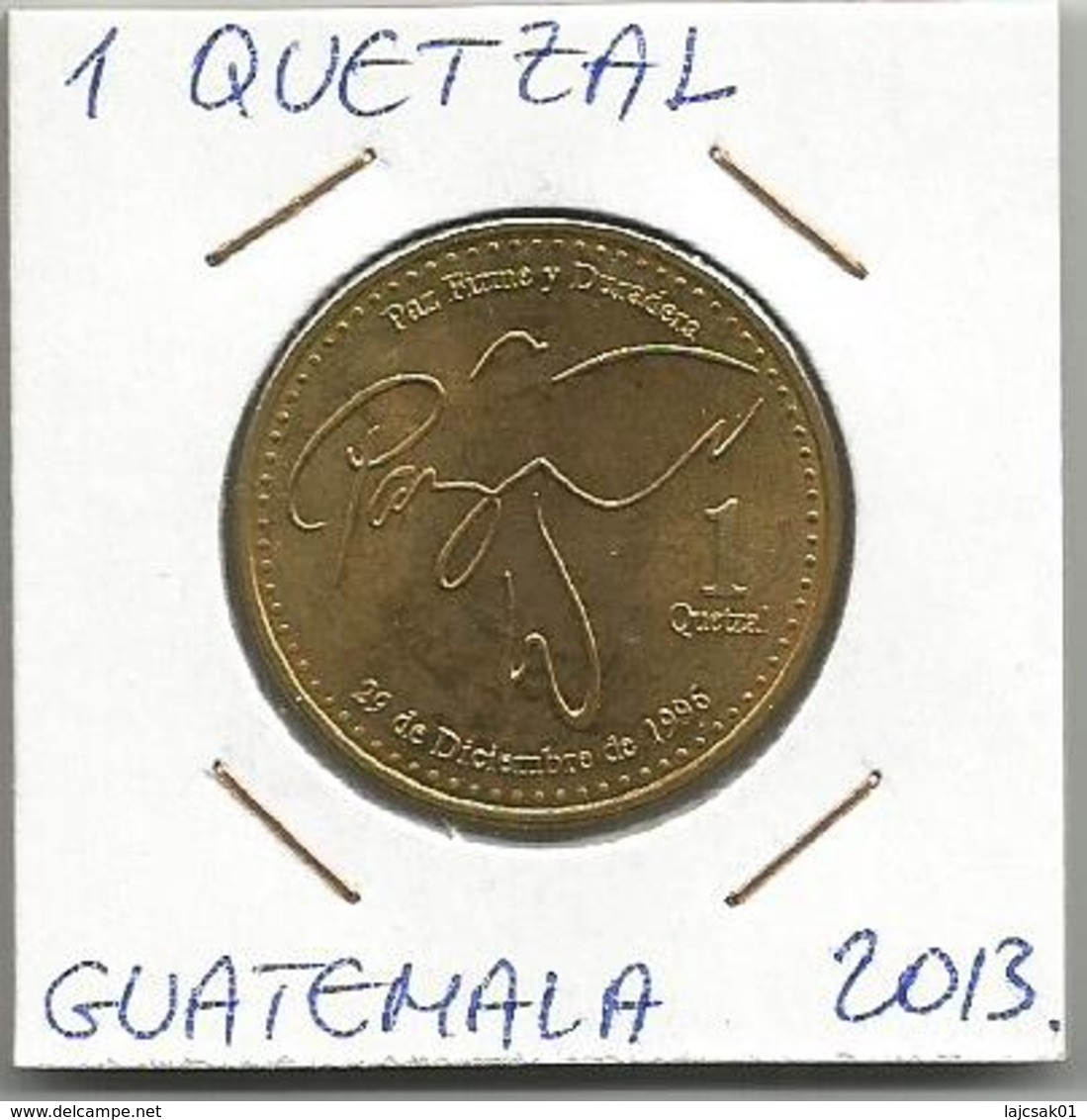 D2 Guatemala 1 Quetzal 2013. High Grade - Guatemala
