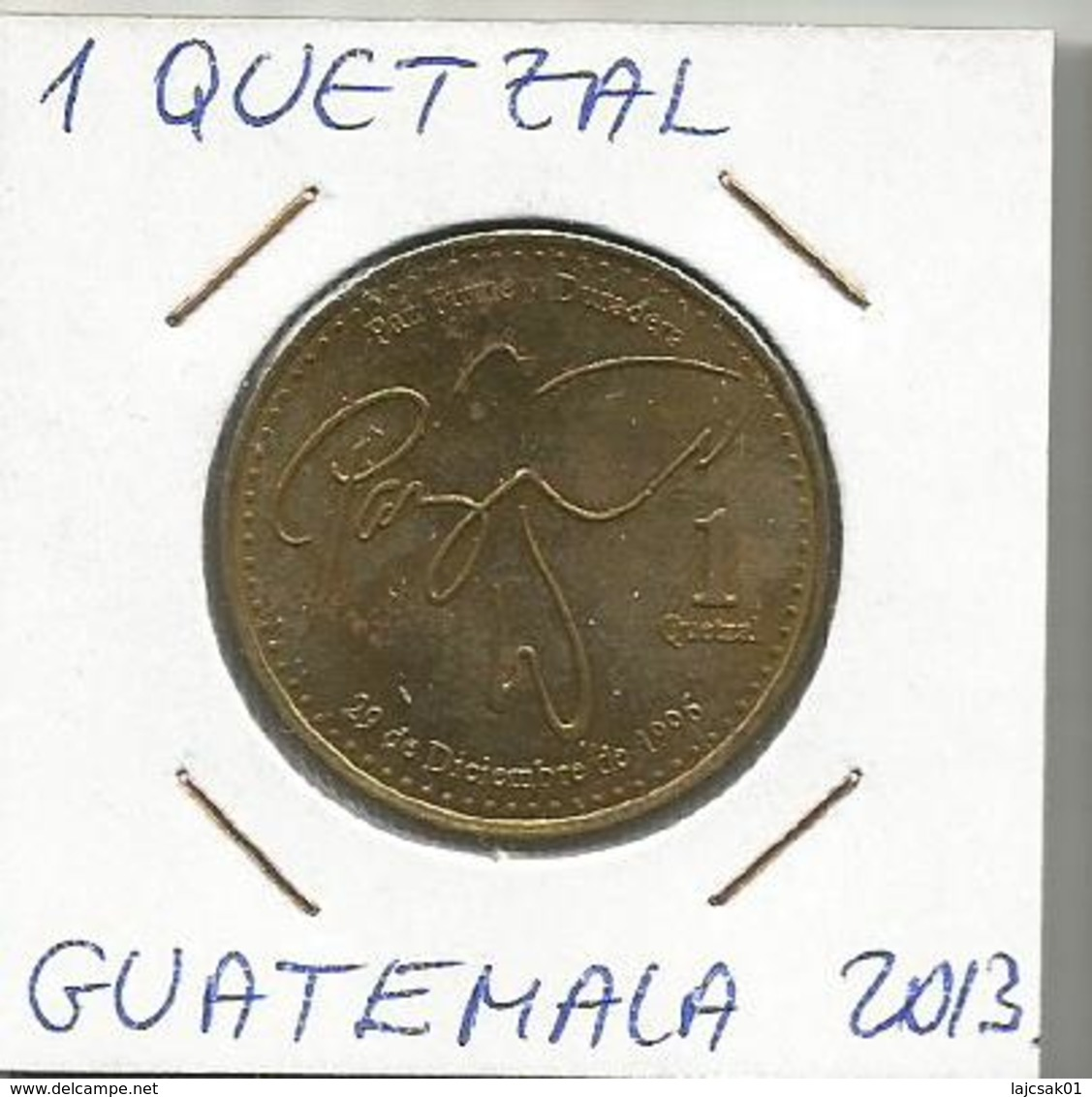 D5 Guatemala 1 Quetzal 2013. - Guatemala