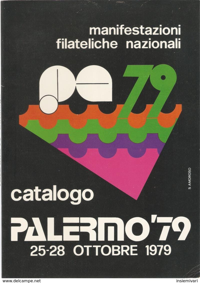 """CATALOGO MANIFESTAZIONE FILATELICA NAZIONALE """"PALERMO '79"""" Non Comune. - Cataloghi"""