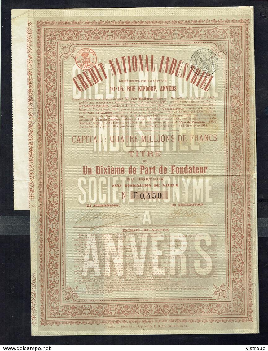 CREDIT NATIONAL INDUSTRIEL - 1/10 De Part De Fondateur - Année 1914  - 2 Scans. - Asie