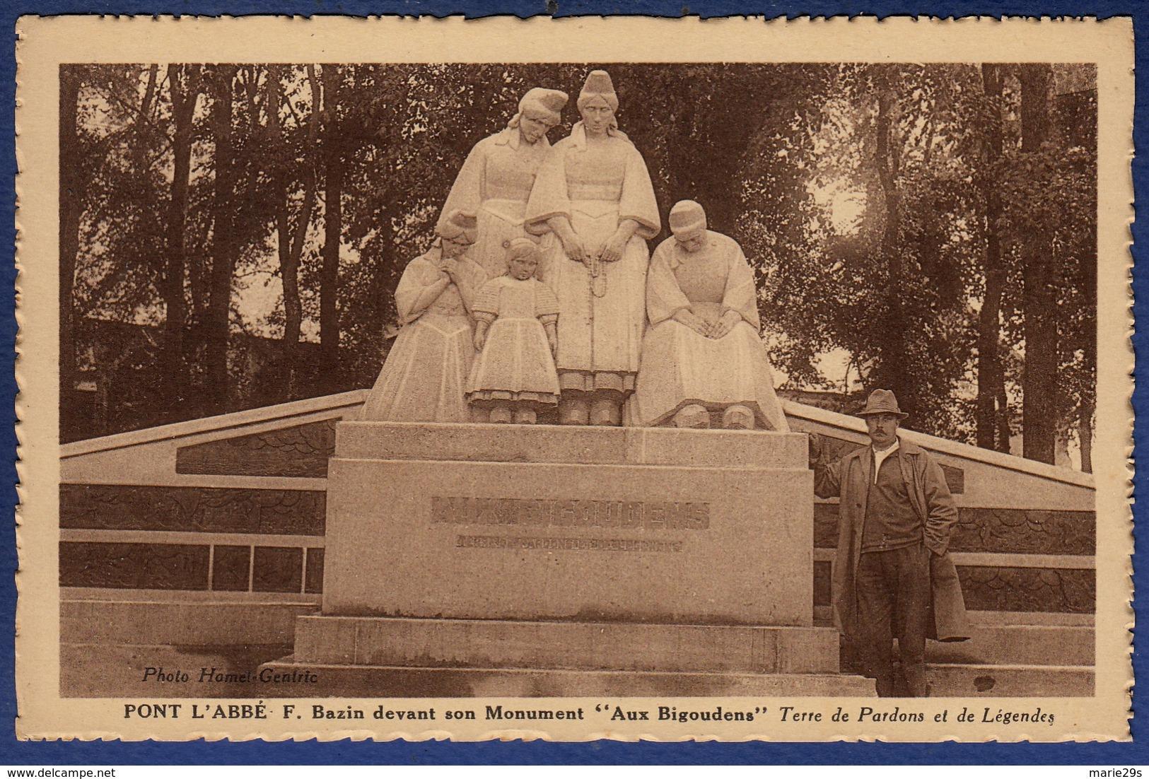 """29 PONT L'ABBE F. Bazin Devant Son Monument """"Aux Bigoudens"""" Terre De Pardons Et De Légendes - Animée - Pont L'Abbe"""