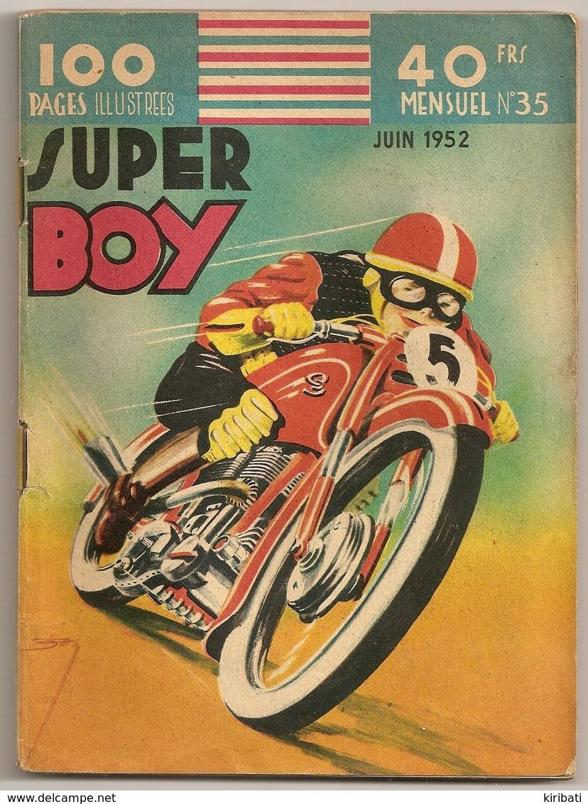 B.D.PETIT FORMAT   SUPER BOY  MENSUEL  N° 35  JUIN   1952 100 PAGES  ILLUSTRÉES - Riviste E Periodici