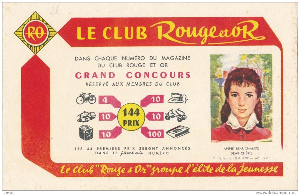 AC - B3361 -Buvard Club Rouge Et Or (détails, état, ...= Scan) - Vloeipapier