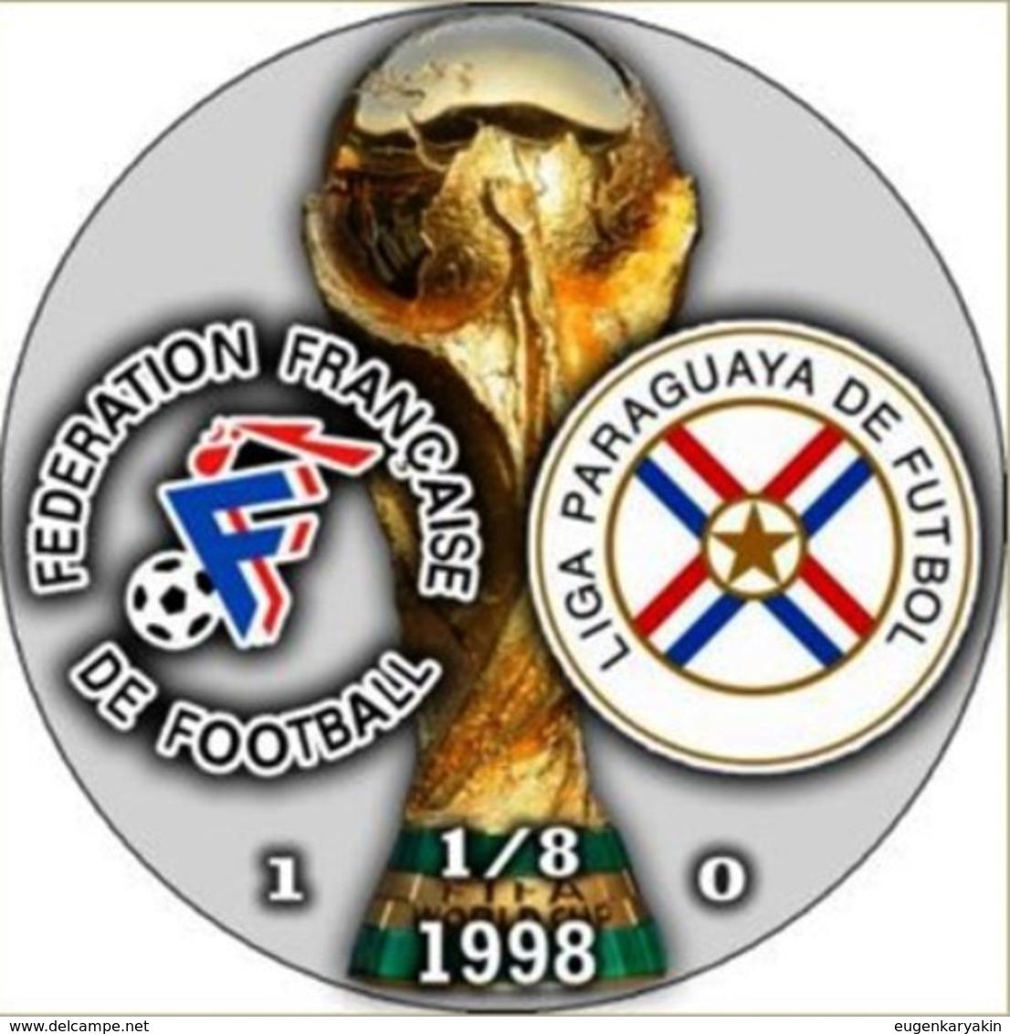 PIN FIFA WORLD CUP 1998 1/8 FINAL FRANCE Vs PARAGUAY - Fussball