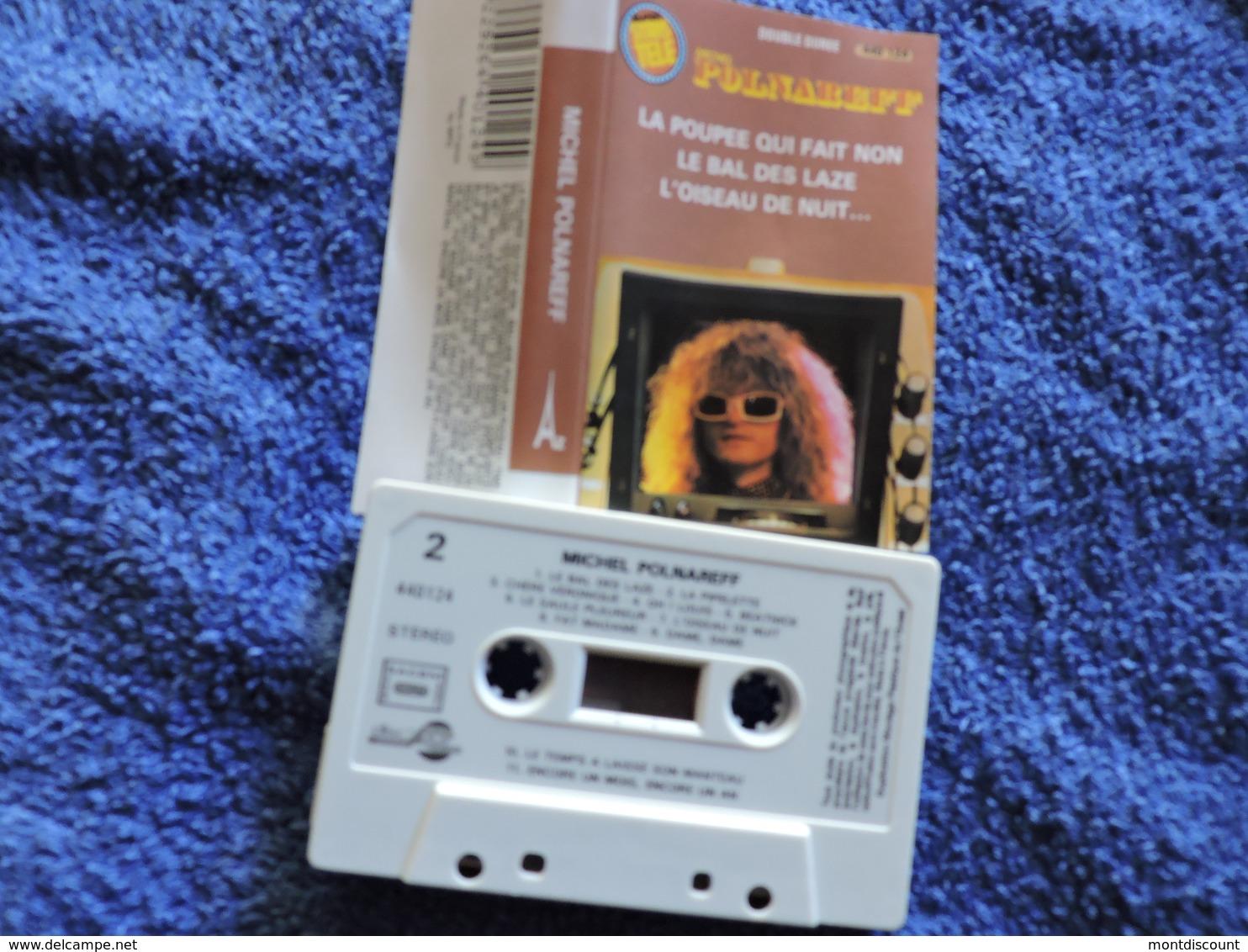 MICHEL POLNAREFF VOIR DESCRIPTIF ET PHOTO... REGARDEZ LES AUTRES (PLUSIEURS) - Audio Tapes