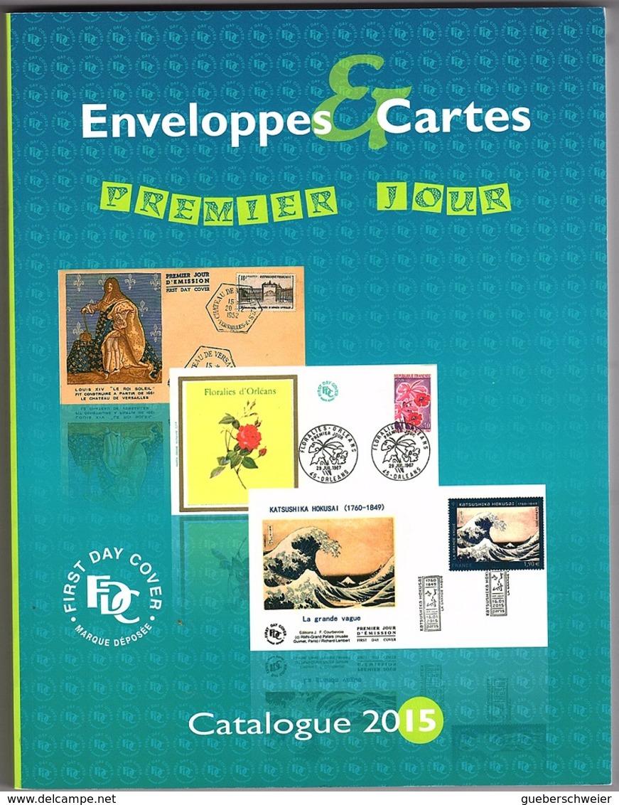 ENVELOPPES ET CARTES PREMIER JOUR édition 2015 - France