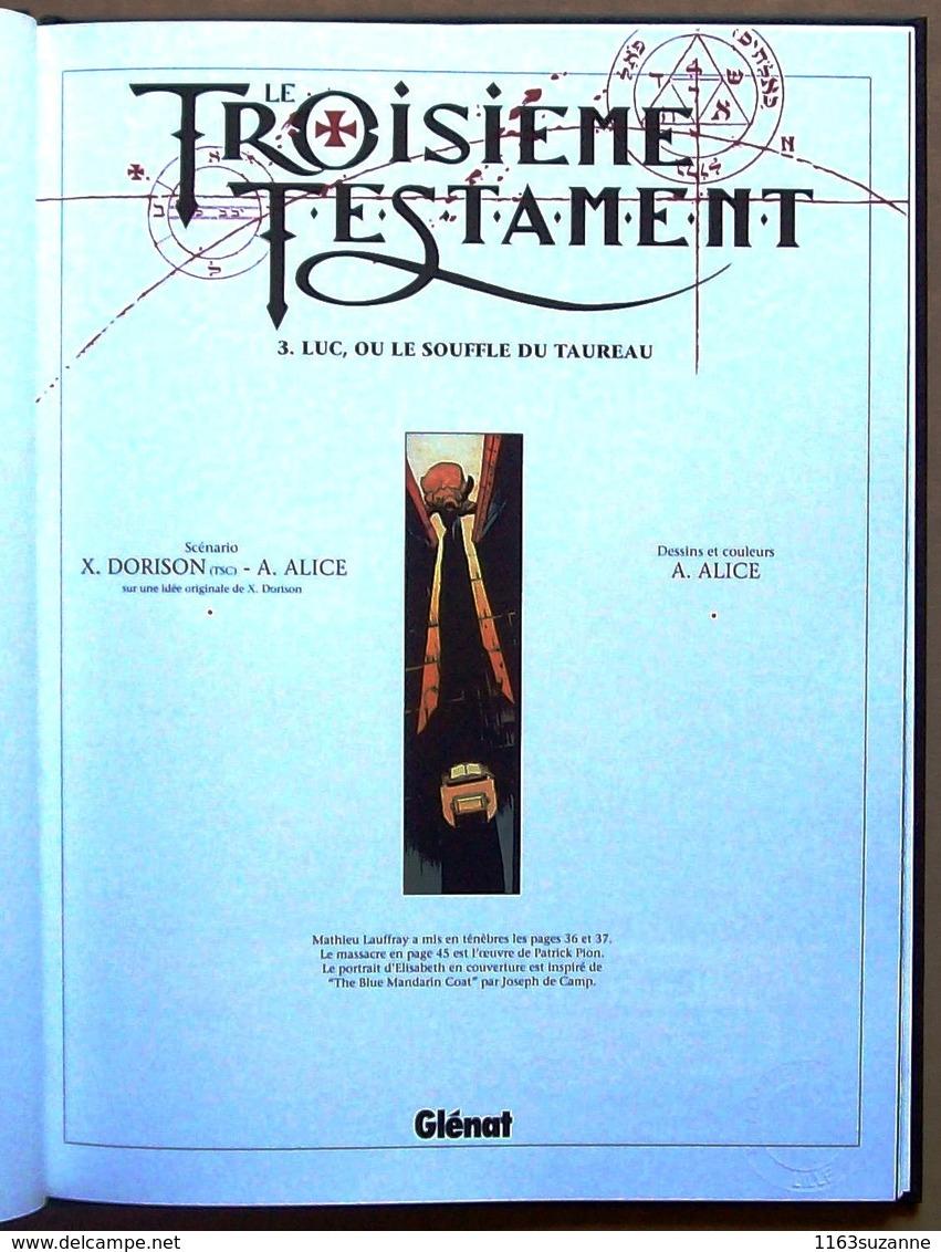 TT > Xavier DORISON & Alex ALICE  : Le Troisième Testament 3 -- Luc, Ou Le Souffle Du Taureau - Troisième Testament, Le