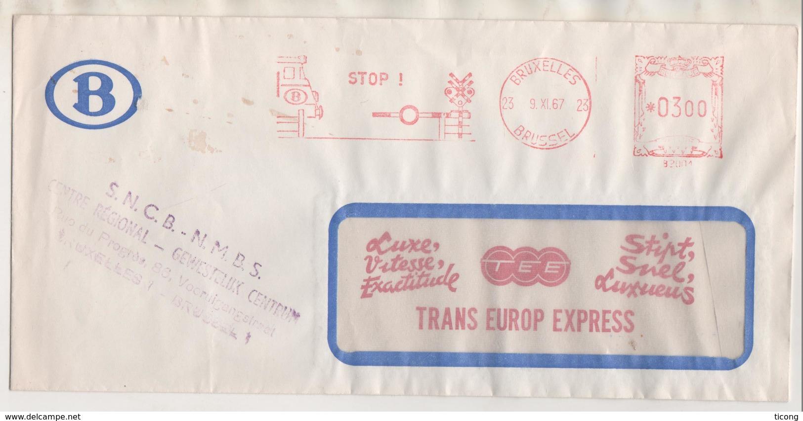 EMA ILLUSTREE BELGIQUE BRUXELLES BRUSSEL 1967 TRAIN ET BARRIERE, TRANS EUROP EXPRESS - VOIR LE SCANNER - Eisenbahnen