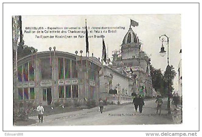 BRUXELLES EXPOSITION UNIVERSEL 1910 PAVILLON DE LA COLLECTIVITE DES CHARBONNAGES ET PALAIS DU BRESIL - Exposiciones Universales